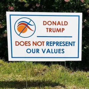Anti Trump Yard Sign